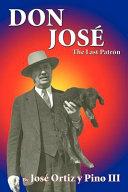Don José, the Last Patrón Book