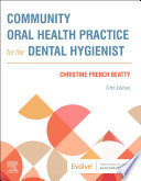 Community Oral Health Practice For The Dental Hygienist E Book