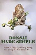 Bonsai Made Simple