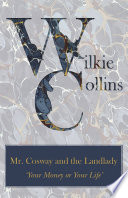 Mr. Cosway and the Landlady ('Your Money or Your Life')