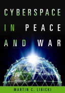 Cyberspace in Peace and War Book PDF