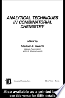 Analytical Techniques in Combinatorial Chemistry Book