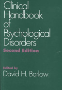 Clinical Handbook of Psychological Disorders Book