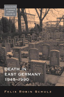 Death in East Germany  1945 1990