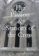 The Passion   Stations of the Cross