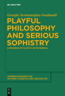 Playful Philosophy and Serious Sophistry