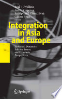 integration in asia and europe welfens paul j j knipping franz chirathivat suthiph and