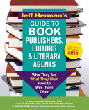 Jeff Herman s Guide to Book Publishers  Editors and Literary Agents