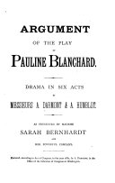 Augument of the Play of Pauline Blanchard