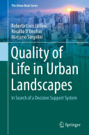 Quality of Life in Urban Landscapes