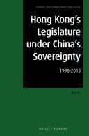 Hong Kong s Legislature under China s Sovereignty