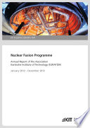 Nuclear Fusion Programme: Annual Report of the Association Karlsruhe Institute of Technology/EURATOM ; January 2012 - December 2012