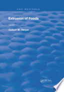 Extrusion Of Foods