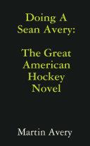 The Next Sean Avery ebook