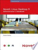 Novell Linux Desktop 9 Administrator s Handbook