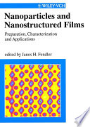 Nanoparticles and Nanostructured Films