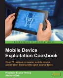 Mobile Device Exploitation Cookbook Book