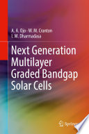 Next Generation Multilayer Graded Bandgap Solar Cells