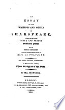 an essay on the writings and genius of shakespeare compared  an essay on the writings and genius of shakespeare compared the greek and french dramatic poets some remarks upon the misrepresentations of