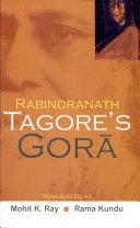 Rabindranath Tagore's Gorā