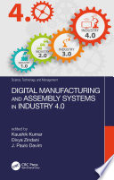 Digital Manufacturing and Assembly Systems in Industry 4 0