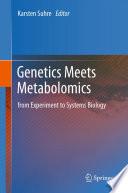 Genetics Meets Metabolomics Book