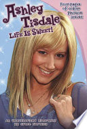 Ashley Tisdale: Life Is Sweet!