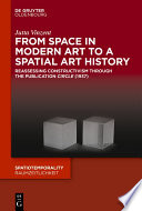 From Space in Modern Art to a Spatial Art History