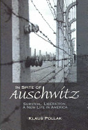 In Spite of Auschwitz