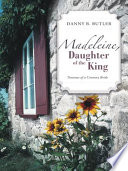 Madeleine  Daughter of the King