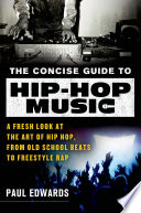 The Concise Guide to Hip Hop Music