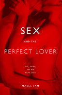 Sex and the Perfect Lover Book