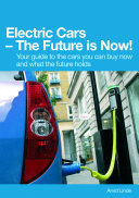 Electric Cars – The Future is Now! Book