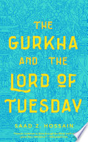 The Gurkha and the Lord of Tuesday Book PDF
