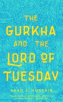 The Gurkha and the Lord of Tuesday Pdf/ePub eBook