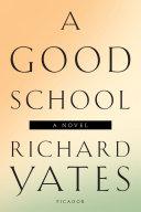 A Good School [Pdf/ePub] eBook