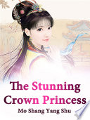 The Stunning Crown Princess Book PDF