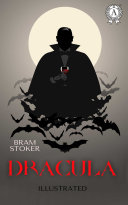 Dracula. Illustrated edition
