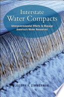 Interstate Water Compacts  : Intergovernmental Efforts to Manage America's Water Resources