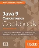 Java 9 Concurrency Cookbook