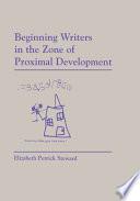 Beginning Writers In The Zone Of Proximal Development