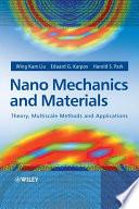 Nano Mechanics and Materials