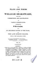 The plays and poems of William Shakspeare  with the corrections and illustrations of various commentators  comprehending a life of the poet  and an enlarged history of the stage