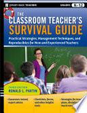 The Classroom Teacher S Survival Guide