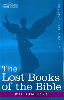 The Lost Books of the Bible a k a  The Apocryphal New Testament
