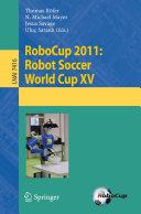 RoboCup 2011  Robot Soccer World Cup XV