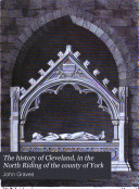 The History of Cleveland, in the North Riding of the County of York