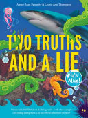 Two Truths and a Lie  It s Alive  Book PDF