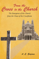 Pdf From the Cross to the Church