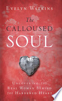 The Calloused Soul